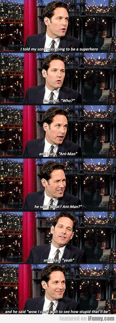 Paul Rudd's Son's Reaction To Ant-man...