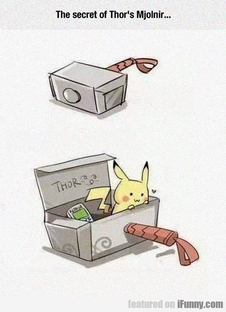 The Secret Of Thor's Mjolnir Is...