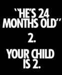 He's 24 Months Old. 2. Your Child Is 2