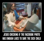 Jesus Checking If The Facebook Photo Has Enough...