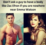Don't Ask A Guy To Have A Body Like...