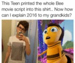 This Teen Printed The Whole Bee Movie...