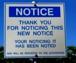 Thank You For Noticing The Sign...