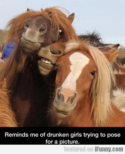 Reminds Me Of Drunken Girls Trying To Pose...