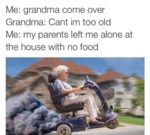 Grandma Come Over...