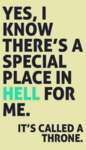 Yes, I Know There Is A Special Place In Hell...