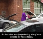 The Joker Was Jump Starting A Lady's Car Outside