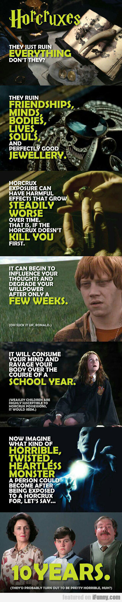 Horcruxes ruin everything...