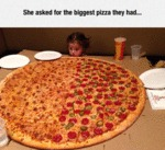She Asked For The Biggest Pizza They Had...