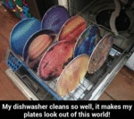 My Dishwasher Cleans So Well