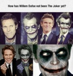 How Has Willem Dafoe Not Been The Joker Yet?