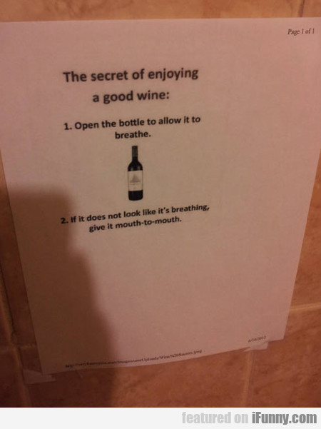 the secret of enjoying a good wine