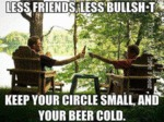 Less Friends, Less Bullsh#t