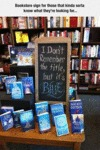 Bookstore Sign For Those That Kinda Sorta Know...