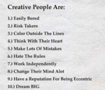 Creative People Are Those Who...