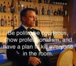 Be Polite, Be Courteous, Show Professionalism