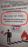 In Case Of Fire Please Leave The Building