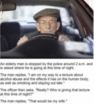 An Elderly Man Is Stopped By The Police Around 2am