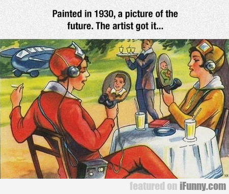 Painted In 1930, A Picture Of The Future