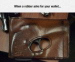 When A Robber Asks For Your Wallet...