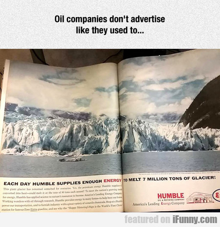 Oil Companies Don't Advertise Like They Used To