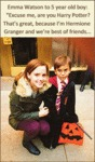 Emma Watson To 5 Year Old Boy