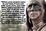 When Your People Came To Our Land, It Was Not With
