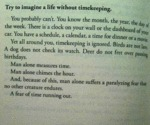 Imagine A Life Without Timekeeping