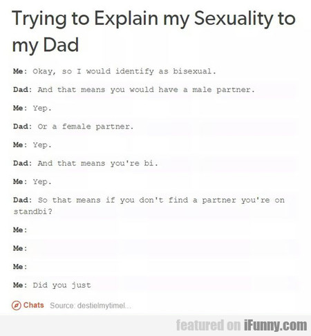 Trying To Explain My Sexuality To My Dad