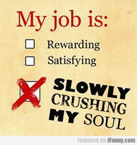 My Current Job Is...