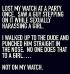 Lost My Watch At A Party Once Saw A Guy