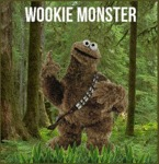 Wookie Monster Is Here