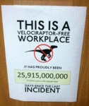 This Is A Velociraptor Free Workplace