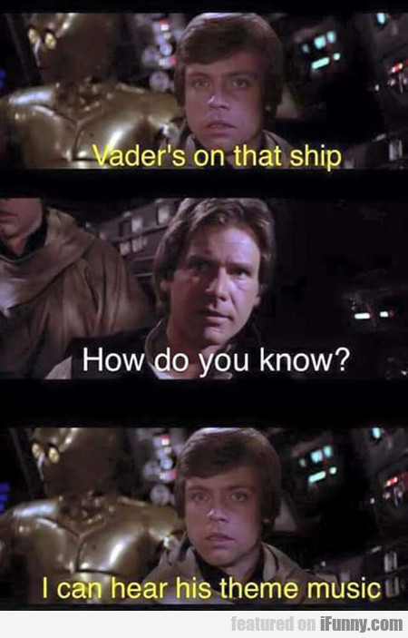 vader's on that ship
