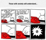 Those With Anxiety Will Understand...