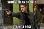 Whilst Dean Shoots, Strike A Pose