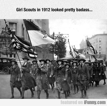 Girl Scouts In 1912 Looked Pretty Badass...