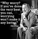 Why Worry? If You've Done The Very Best...