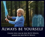 Always Be Yourself Unless...