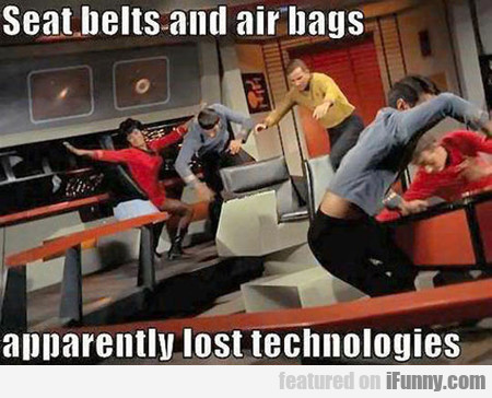 seat belts? air bags? apparently lost technologies