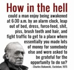 How In The Hell Could A Man Enjoy Being Awakened..
