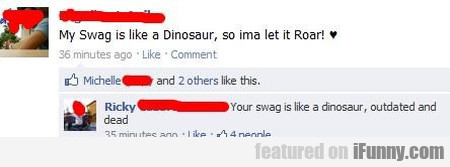 My Swag Is Like A Dinosaur