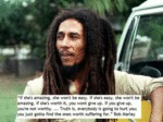 Bob Marley's Words Of Wisdom