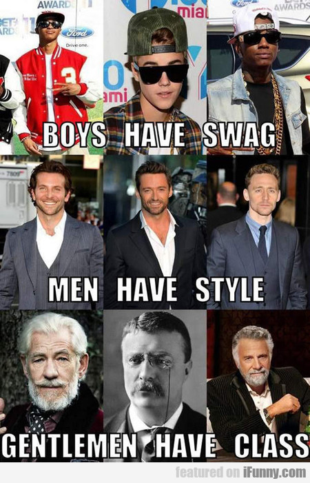 Boys Have Swag, Men Have Style