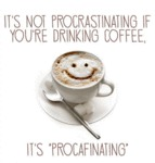 It's Not Procrastinating