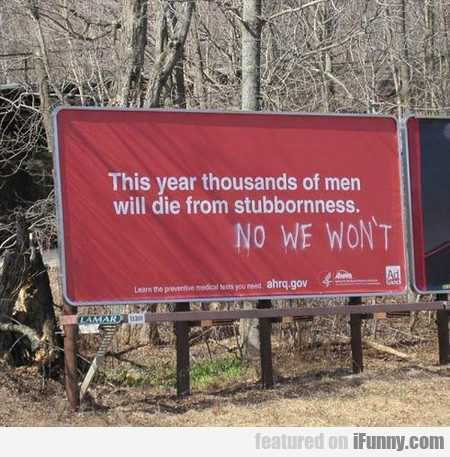 this year thousands of men will die