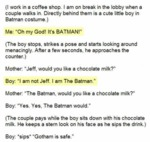 Oh My God! It's Batman!