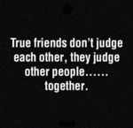 True Friends Don't Judge