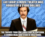 Last Night A Movie Theater Was Robbed
