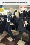 Even Japanese Mannequins Party Harder Than Me...